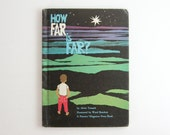 How Far is Far - Alvin Tresselt - Mid Century Childrens Book - Vintage Book - Illustrated Book - Colorful Collage Art Book - Modern Art Book