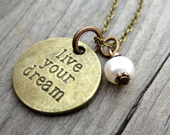 LIVE Your DREAM Bronze White Freshwater Pearl Crystal Bead Necklace Pendant Wire Wrap Handmade Jewelry