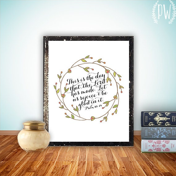 Bible Verse Art print, printable Scripture wall art decor, INSTANT DOWNLOAD nursery bible verse quote - this is the day Psalm 118:24
