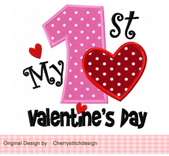 my 1st valentines day machine embroidery applique design 4x4 5x5 6x6 inch - First Valentines Day