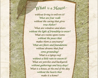 Home, housewarming poem for house, family, gathering, anniversary, wedding - WHAT IS A HOUSE, by Terah Cox
