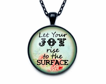 Quote Necklace, Quote pendant Quote jewelry Inspiration Quote Necklace Charm Motivational Necklace Pendant