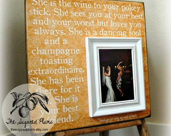Bridesmaid Gift Best Friend Sister Maid of Honor Personalized Picture Frame16x16 Wedding Gift The Sugared Plums