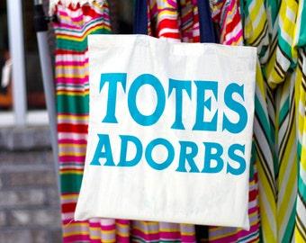 Totes Adorbs - Canvas Tote Bag - Natural or Navy Handle