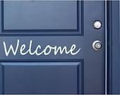 Welcome Vinyl Door Decal, Welcome Front Door Decals Welcome Home and Office Decor, Custom Vinyl Decals, Welcome Decal, Vinyl Company, 16x4-6