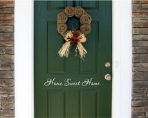 Home Sweet Home Vinyl Door Decal, Home Decals Home Sweet Home Decor Vinyl, Custom Vinyl Decals, Home Sweet Home, The Vinyl Company, 26x3.5