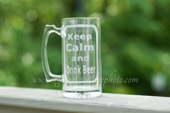 Keep Calm and Drink Beer Etched Glass Mug READY to SHIP Sale