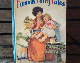1920's Famous Fairy Tales Storybook - Vintage Children's Stories Copyright 1923