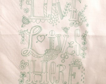 Love Lives,medium size seafoam embroidery pattern on fabric