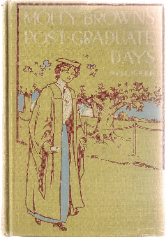 VINTAGE KIDS BOOK Molly Brown's Post-Graduate Days