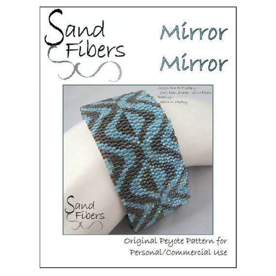 Peyote Pattern - Mirror Mirror Peyote Cuff / Bracelet  - A Sand Fibers For Personal/Commercial Use PDF Pattern