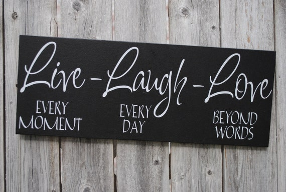 Live Laugh Love 6x18 Wood Sign Home Decor Sign Family Sign