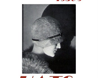 Vintage Crochet Downton Gatsby Style 1930's Hats to Crochet E-book 29 Patterns 79 pages Millinery