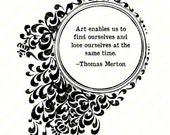 Printable Art Quote.