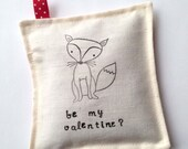 Reserved for Kristina/Priority Shipping* Be My Valentine fox lavender sachet -- cute Valentine's Day gift for a man, woman or kid