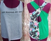 Stop Reading My Shirt Upcycled Tank Top size S/M DIY