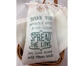 Spread The Love Custom Muslin Cloth Bags 3x5 perfect for let love bloom flower seed wedding favors 60 qty --13021-CB18-000