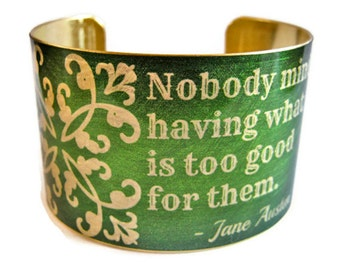 Jane Austen brass cuff bracelet Mansfield Park Quote jewelry Stainless steel Gifts for her