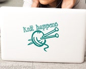 Funny Knit Happens Decal Sticker Ball of Yarn and Knitting Needles