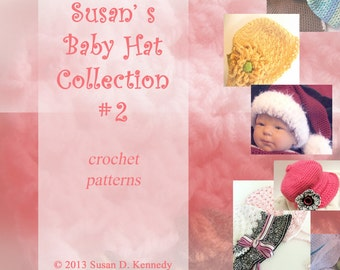 Baby Hat Crochet Pattern Set - Instant Download - Susan's Baby Hat Collection No.2 - 7 Baby Hat patterns plus flowers and more