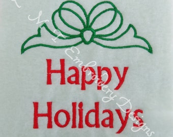 Happy Holidays  Bow1  - 2 sizes - 4x4 & 5x7 Hoops