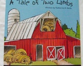 A Tale of Two Lambs - Newly Published Book by Katherine A. Sands