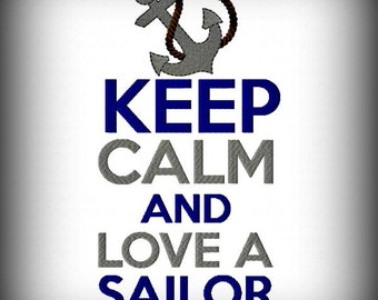 Keep Calm and Love A Sailor Machine Embroidery Design