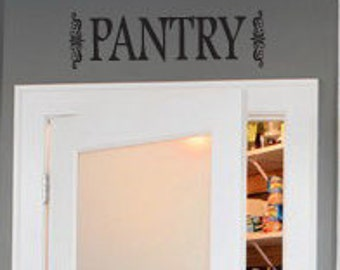"Pantry sign 6"" x 22"" size"