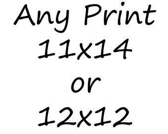 Any Print 11x14 or 12x12 - Kitchen, Bedroom, Nursery, Dorm and Living Room Home Decor - Choose From All Images in the Shop