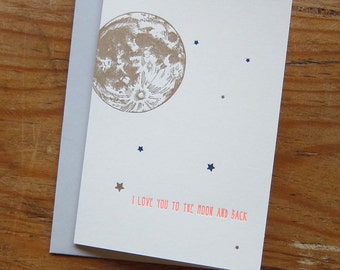 i love you to the MOON and back with stars letterpress valentines day greeting card with comet on back