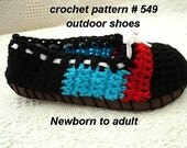 CROCHET street shoes, sandals, espadrilles, slippers, newborn to adult, outdoor shoes, pdf PATTERN  num 549