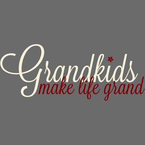 Grandkids Make Life Grand Customizable Wall Decal Vinyl