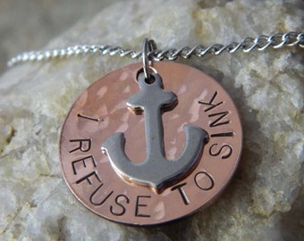 Copper I Refuse to Sink Anchor or You are my Anchor Necklace with Stainless Steel Anchor