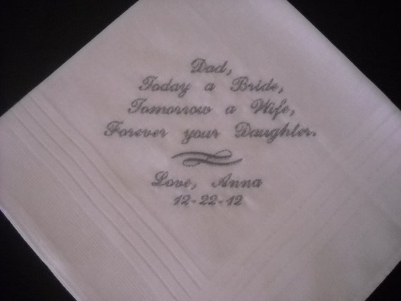 Wedding Hankie Handkerchief Poem from Bride to Dad Today a Bride Personalized Embroidered