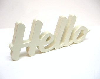 Wood Hello Sign - 4 Inch Shelf Sitter Style - Office or Home Decor - Greeting - Painted Off White - Home Decor - Hello Greeting - Wood Decor