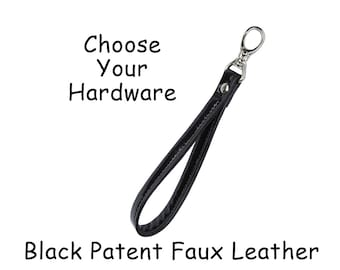 Black Patent FAUX Leather Wristlet Strap with Swivel Snap Hook  - Your Choice of Hardware -  Made to Order