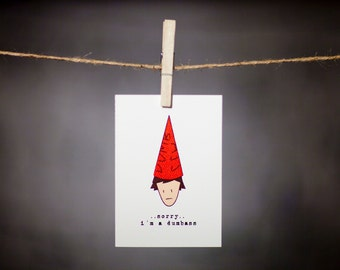 funny apology card // i'm sorry // dumbass // dunce // in the doghouse // i mess up // sorry // red