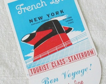 2 Vintage French Line Cruise Ship Luggage Tags & 1 Luggage Sticker  1960's.  M242