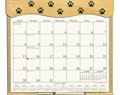 2017 CALENDAR - Hand Stenciled Wooden  Calendar Holder with Paw Prints filled with a 2017 calendar & an order form page for 2018