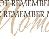 Quote-We Do Not Remember Days-special buy any 2 quotes and get a 3rd quote free of equal or lesser value
