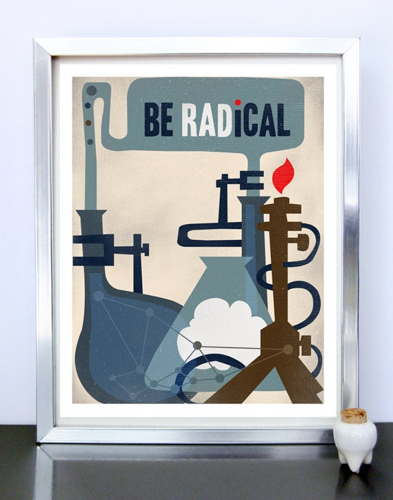 Radical Classroom Design ~ Be radical science art poster by inkandsword