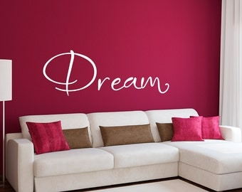 Dream Decal - Dream Wall Sticker - Quote Wall Art - Large