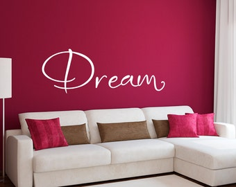 Dream Wall Decal - Dream Wall Art - Large