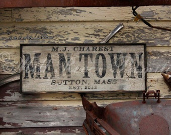 Personalized Primitive Wooden MAN TOWN Sign
