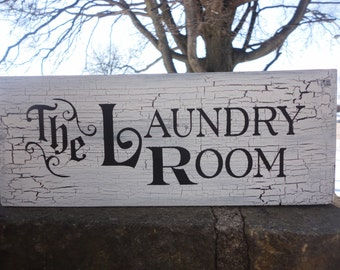 The LAUNDRY Room/Laundry Room Decor/Primitive Sign /Wood Sign/Housewares, Home Decor Sign, Shabby Chic Sign, Shelf Sitter Sign/DAWNSPAINTING