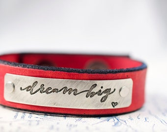 Dream Big  -  Adjustable Leather Snap Cuff with Engraved Metal Plate