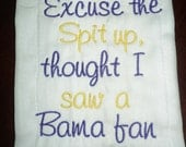 Excuse the Spit up - LSU or your favorite team Monogrammed Baby Burp Cloth