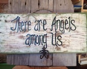 There are angels among us sign