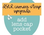dSLR ruffle camera strap slipcover UPGRADE -- add lens cap pocket