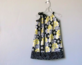 Little Girls Pillowcase Dress - Black White Grey and Yellow - Toddler Sun Dress - Sizes 12m, 18m, 2T, 3T, 4T, 5, 6, 8, or 10